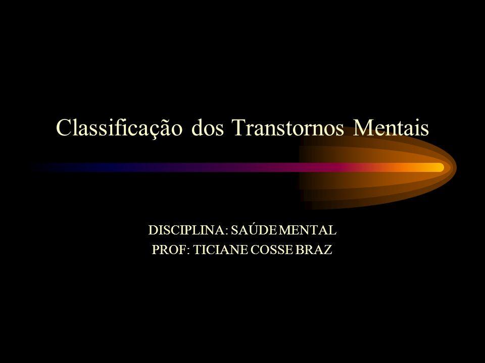 Classificação dos Transtornos Mentais