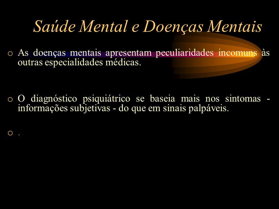 Saúde Mental e Doenças Mentais