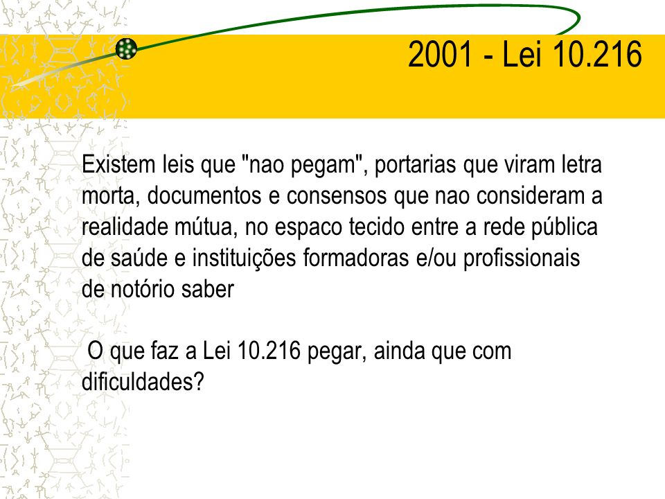 2001 - Lei 10.216