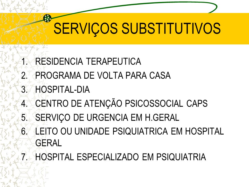 SERVIÇOS SUBSTITUTIVOS