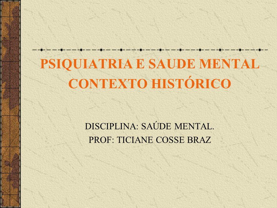 PSIQUIATRIA E SAUDE MENTAL