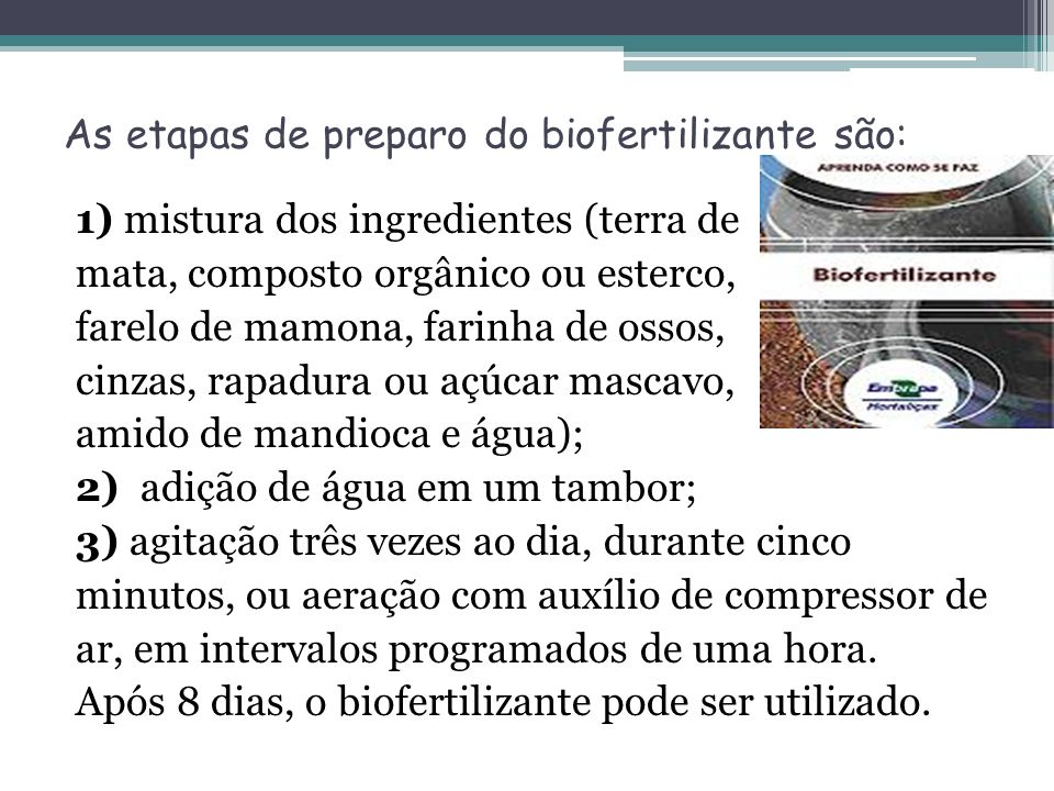 As etapas de preparo do biofertilizante são: