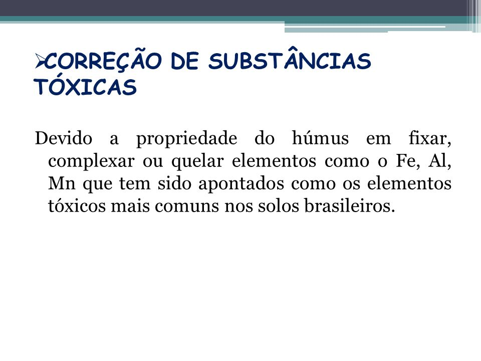 CORREÇÃO DE SUBSTÂNCIAS TÓXICAS