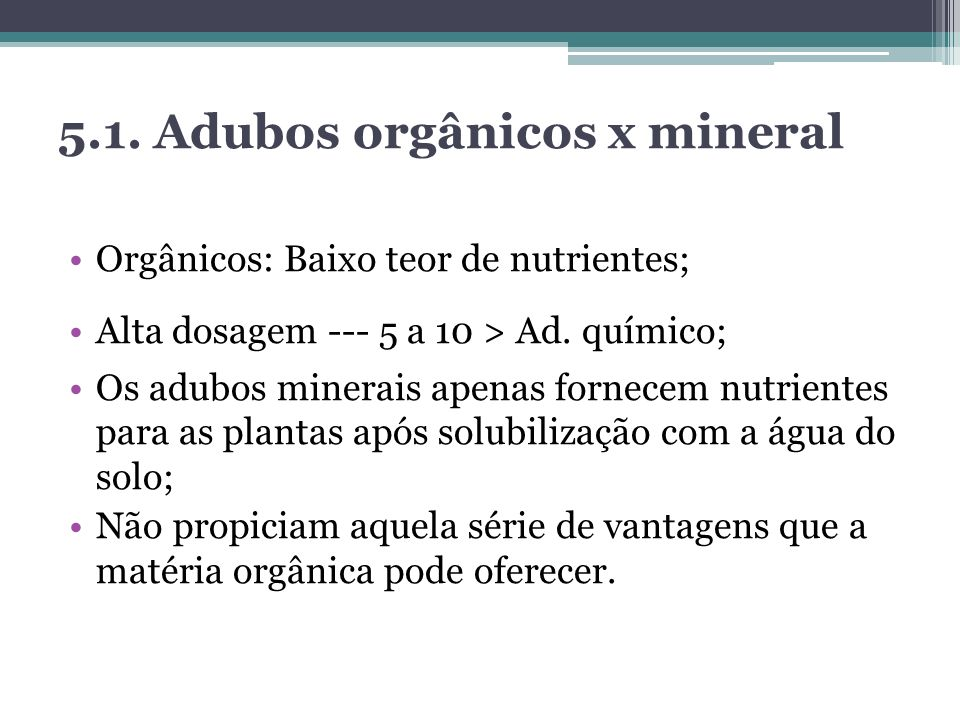 5.1. Adubos orgânicos x mineral