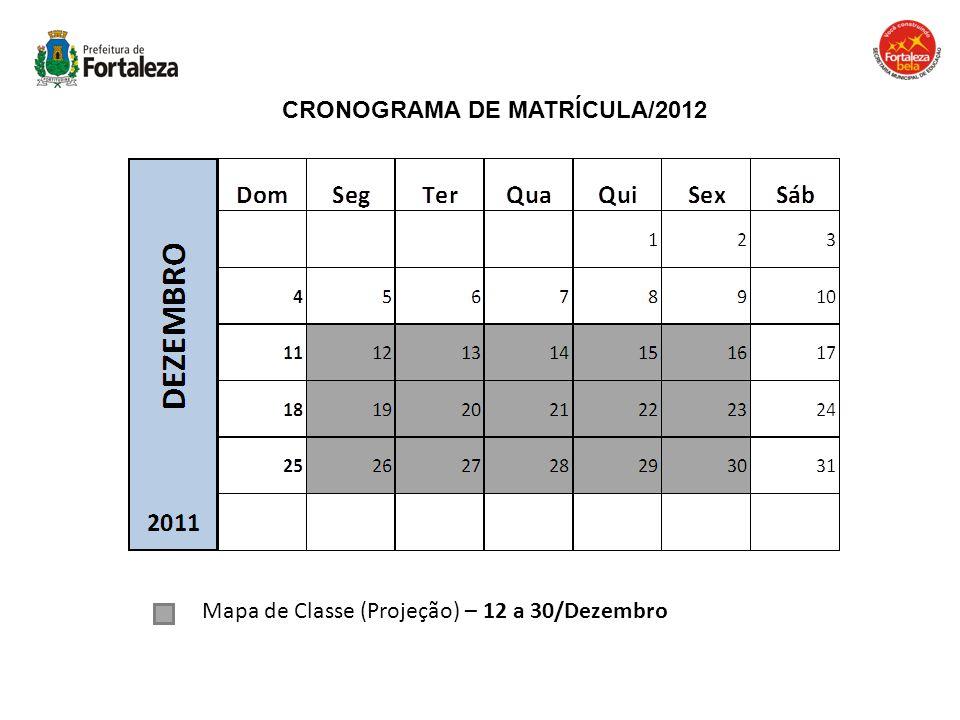 CRONOGRAMA DE MATRÍCULA/2012