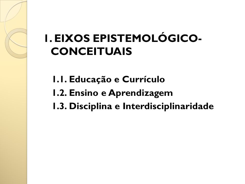 1. EIXOS EPISTEMOLÓGICO- CONCEITUAIS