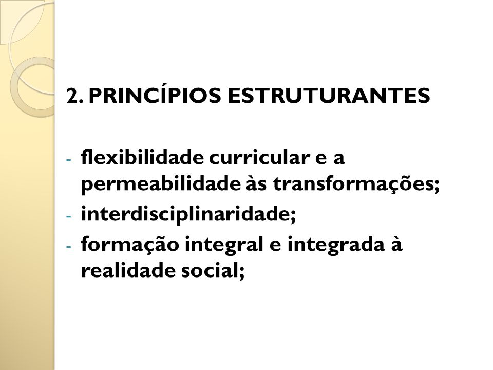 2. PRINCÍPIOS ESTRUTURANTES
