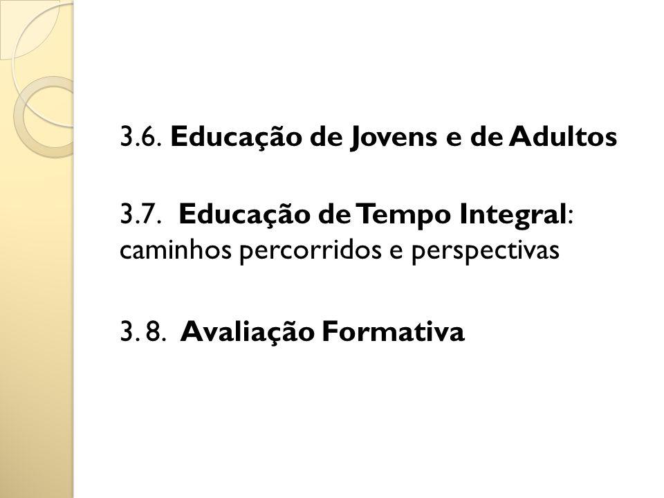 3.6. Educação de Jovens e de Adultos