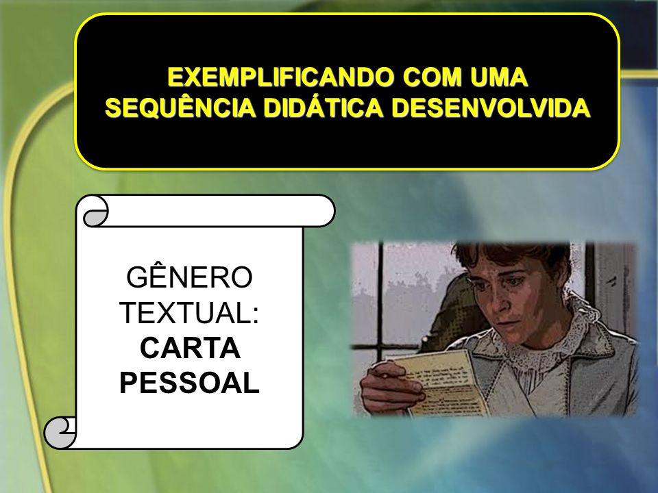 EXEMPLIFICANDO COM UMA SEQUÊNCIA DIDÁTICA DESENVOLVIDA