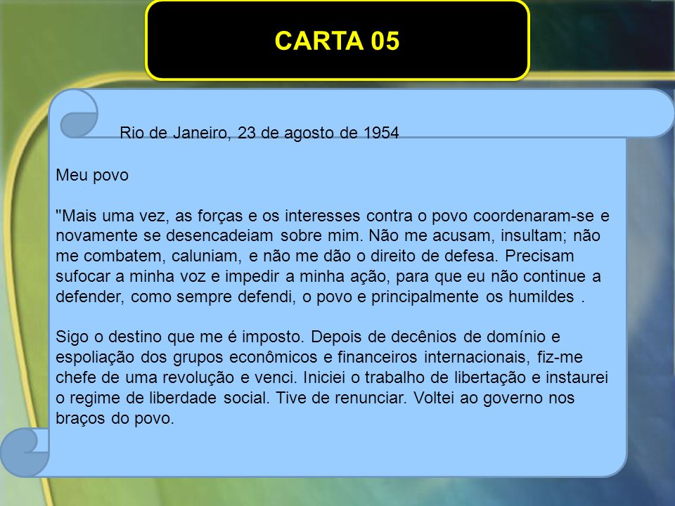 CARTA 05 Rio de Janeiro, 23 de agosto de 1954 Meu povo