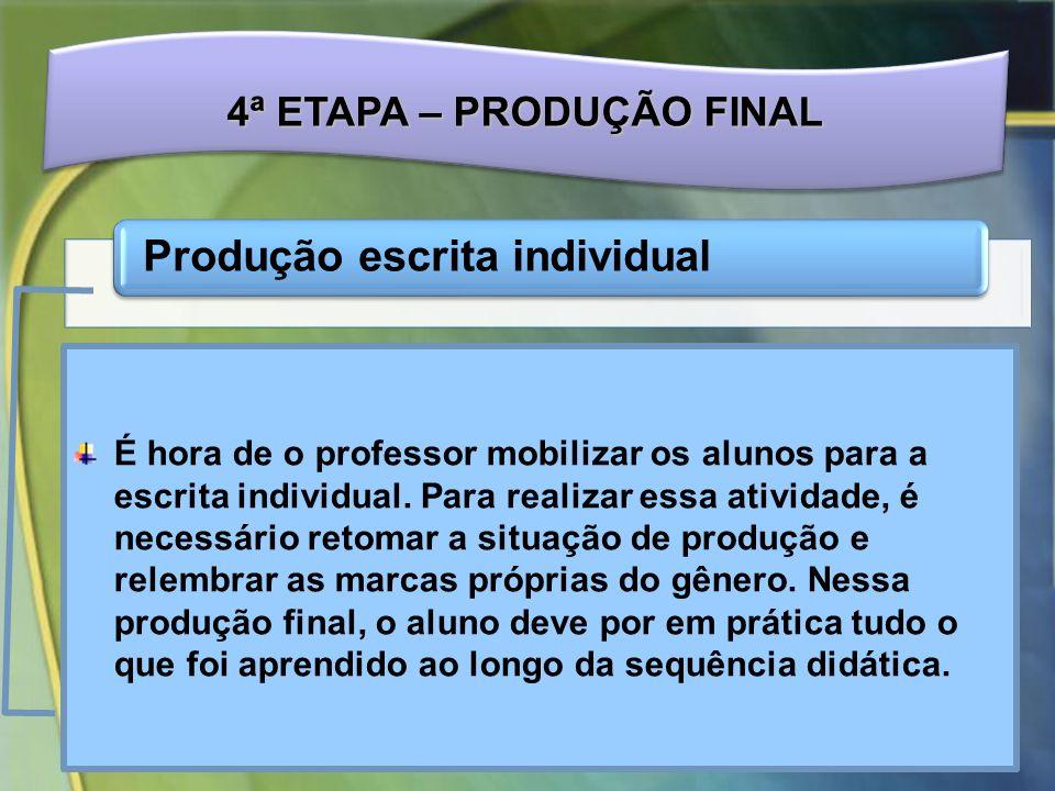 4ª ETAPA – PRODUÇÃO FINAL