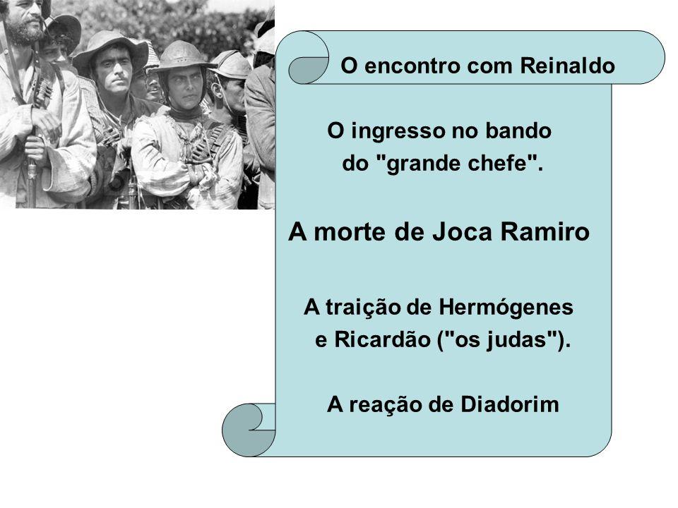 O encontro com Reinaldo A traição de Hermógenes