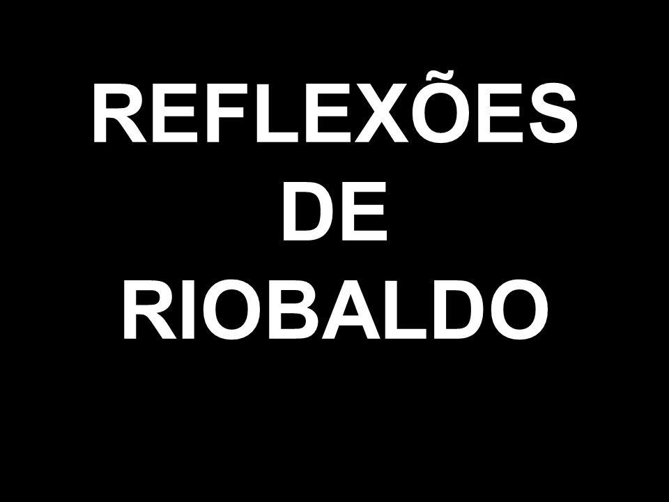 REFLEXÕES DE RIOBALDO