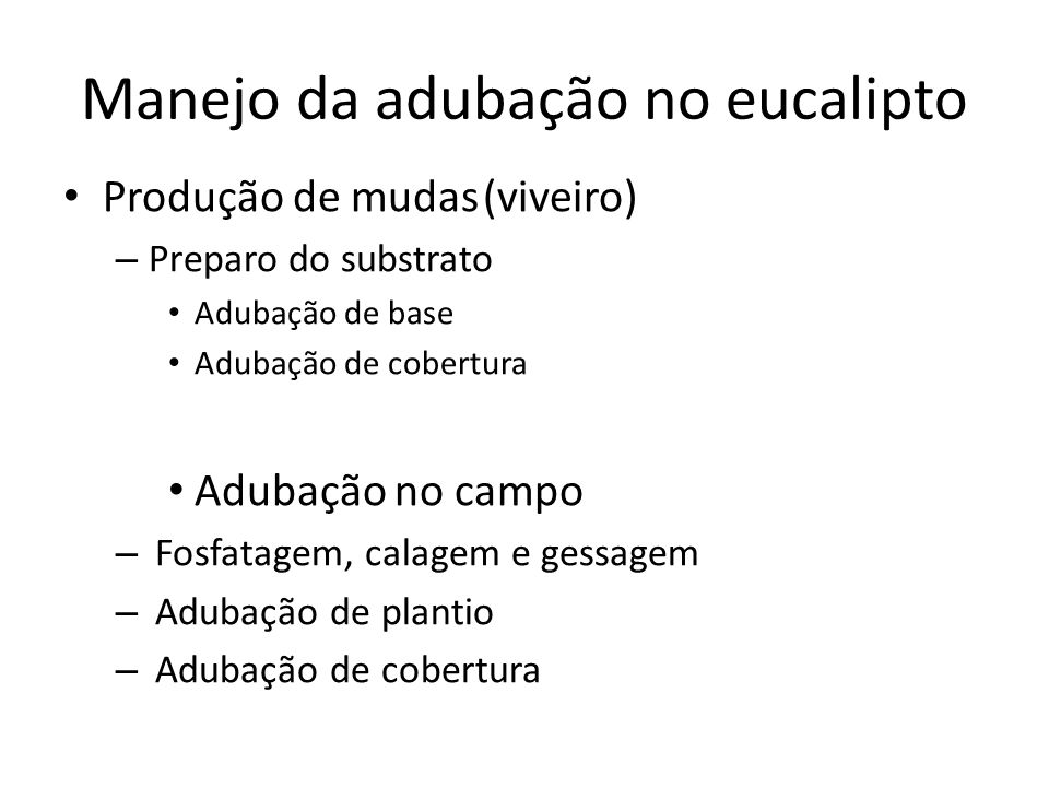 Manejo da adubação no eucalipto