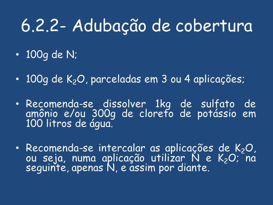 6.2.2- Adubação de cobertura