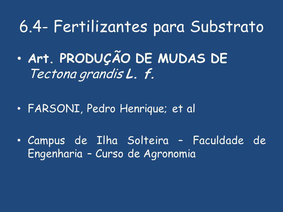 6.4- Fertilizantes para Substrato