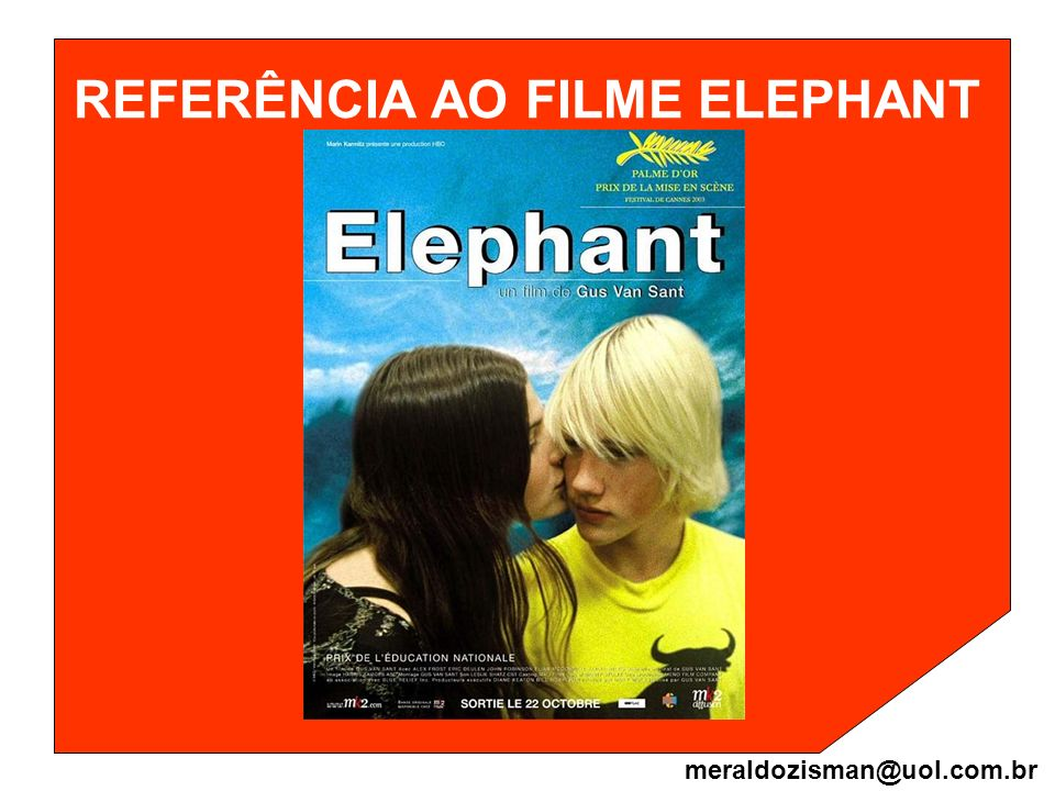 REFERÊNCIA AO FILME ELEPHANT