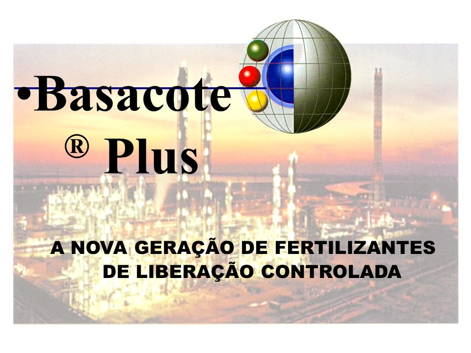 A NOVA GERAÇÃO DE FERTILIZANTES DE LIBERAÇÃO CONTROLADA