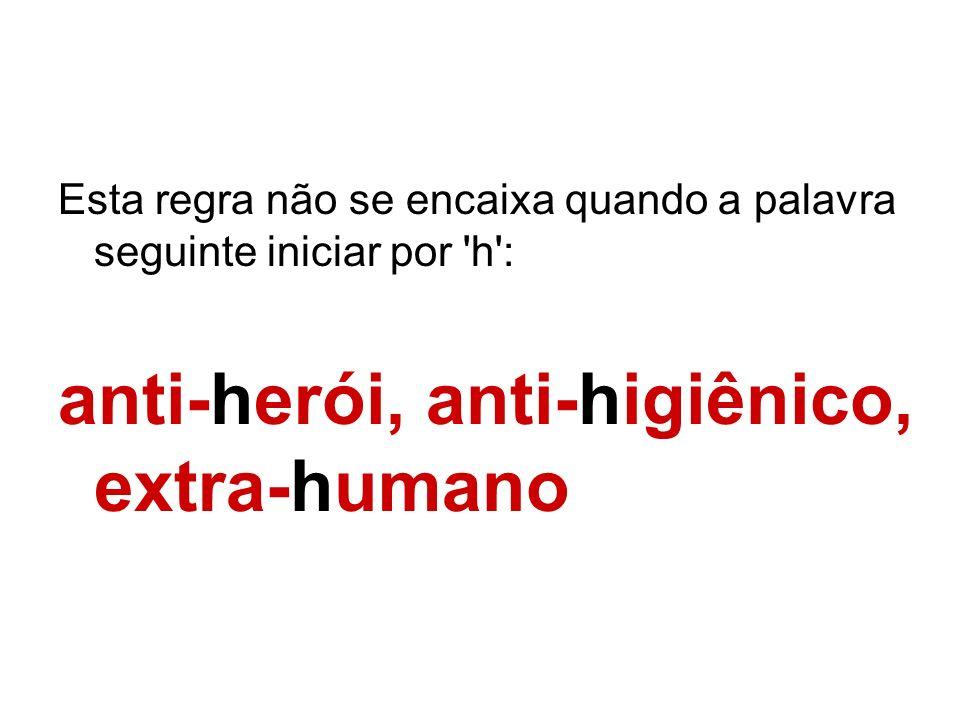 anti-herói, anti-higiênico, extra-humano
