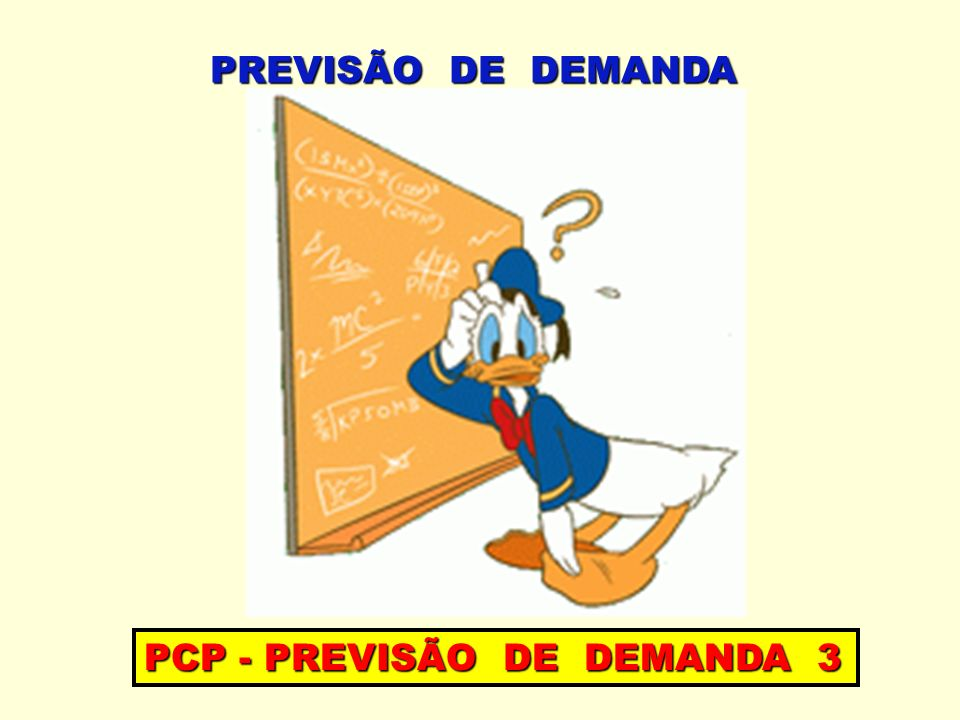 PREVISÃO DE DEMANDA PCP - PREVISÃO DE DEMANDA 3