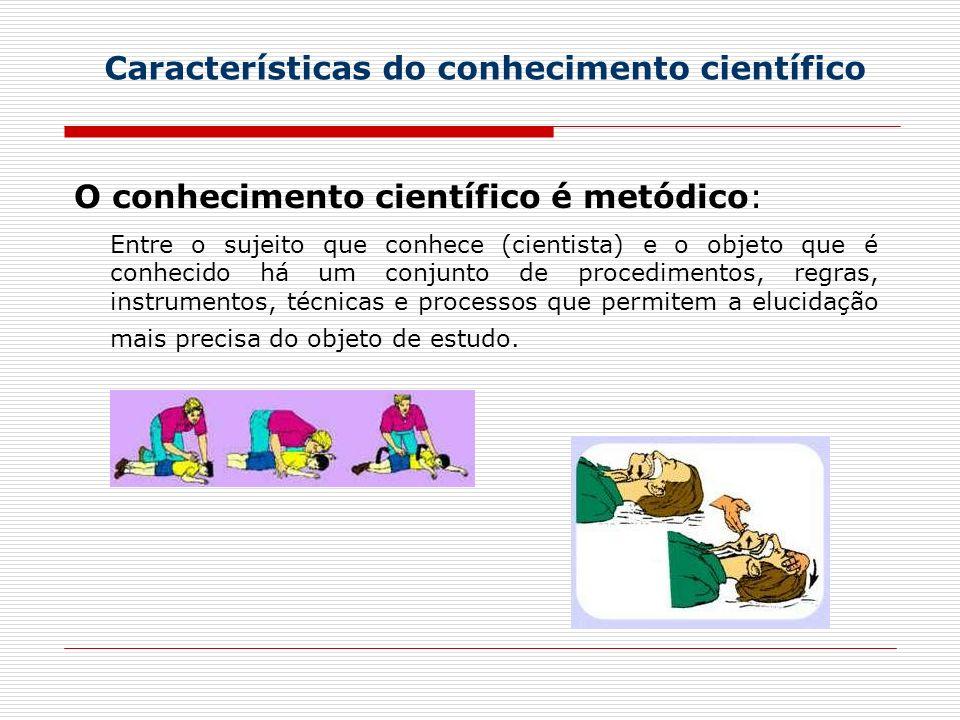 Características do conhecimento científico