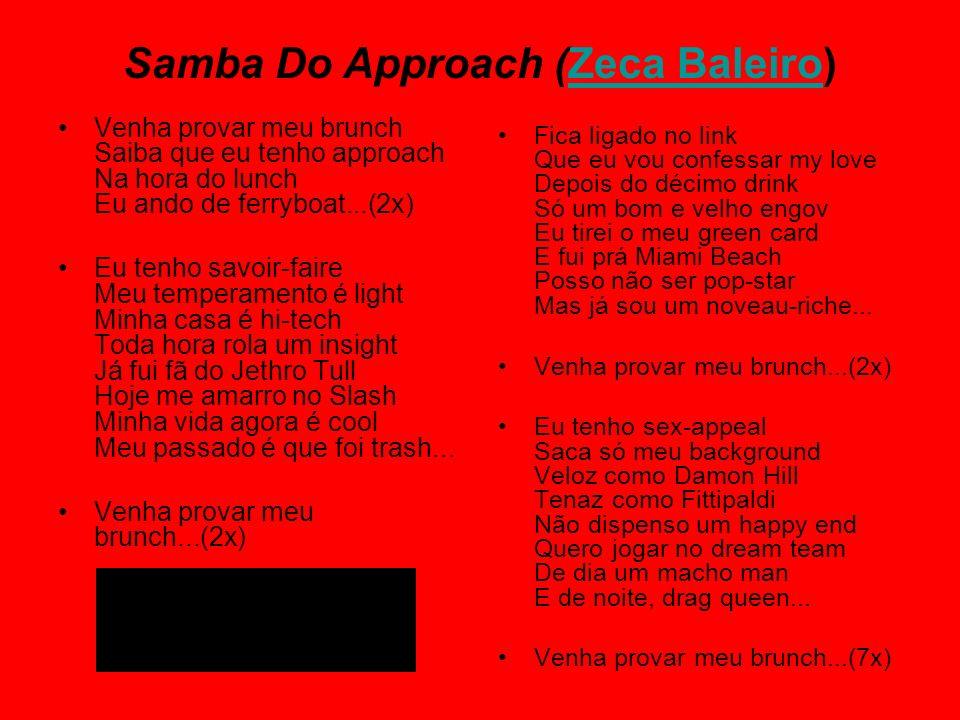 Samba Do Approach (Zeca Baleiro)