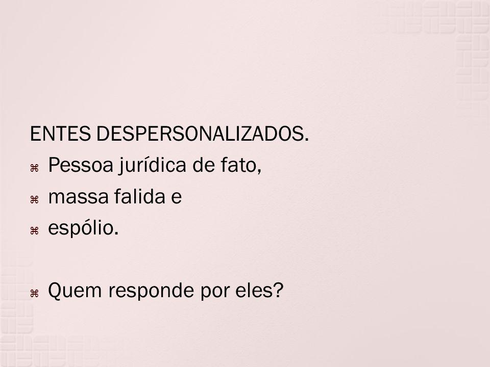 ENTES DESPERSONALIZADOS.