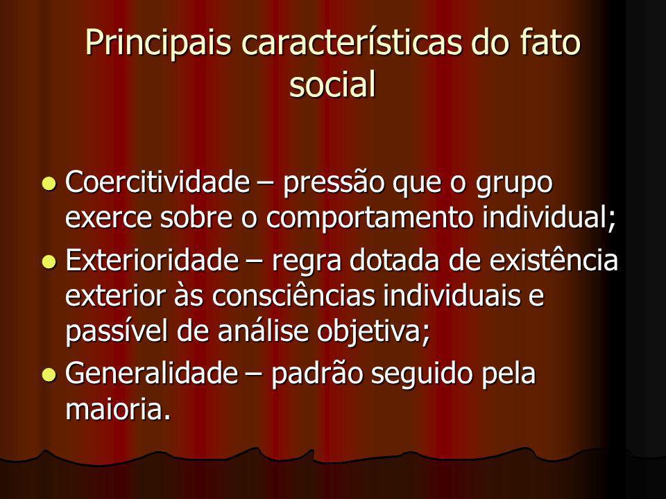 Principais características do fato social