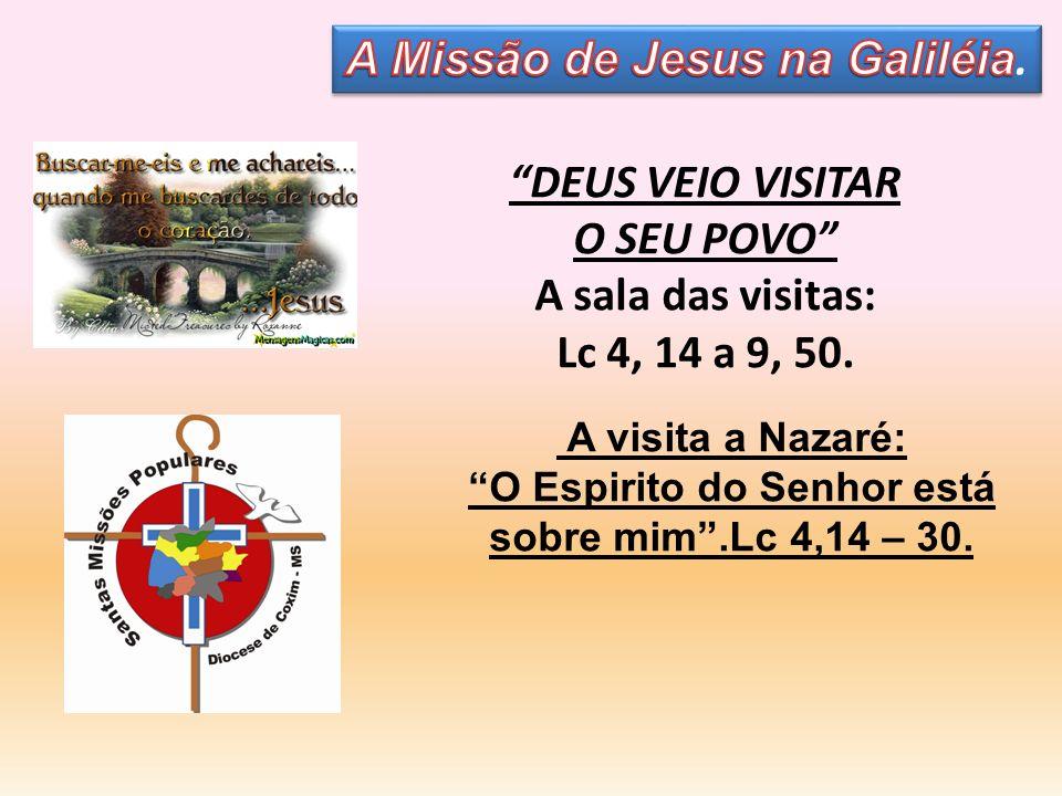 A Missão de Jesus na Galiléia.