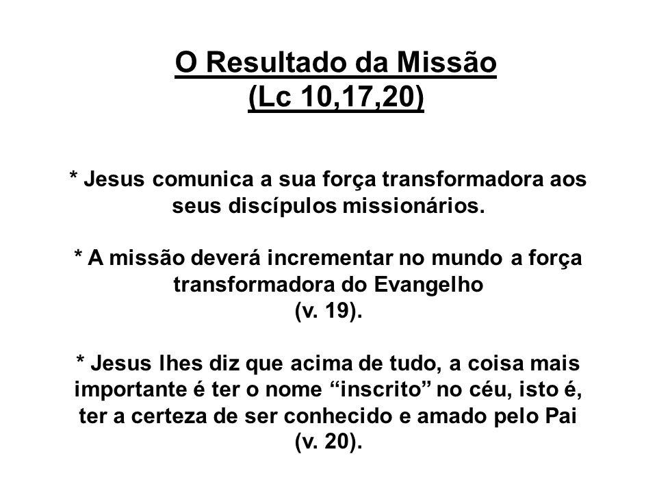O Resultado da Missão (Lc 10,17,20)