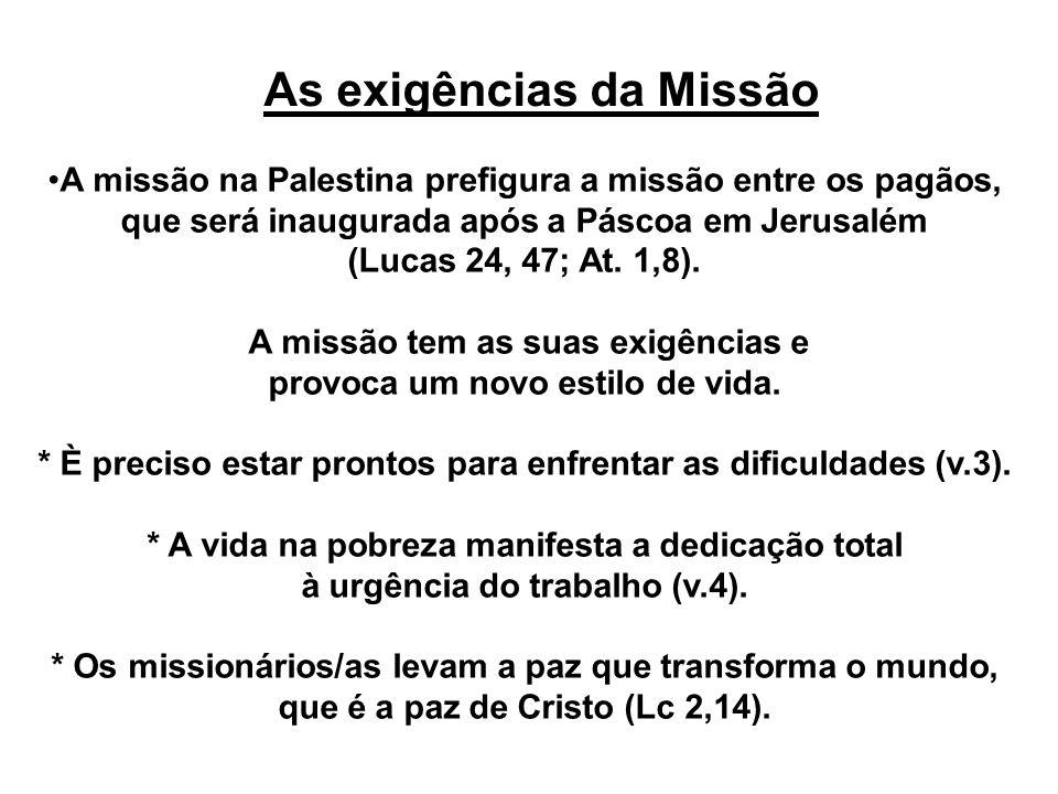 As exigências da Missão
