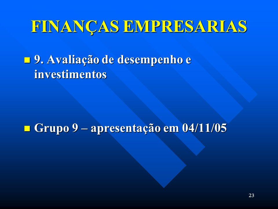 FINANÇAS EMPRESARIAS 9. Avaliação de desempenho e investimentos