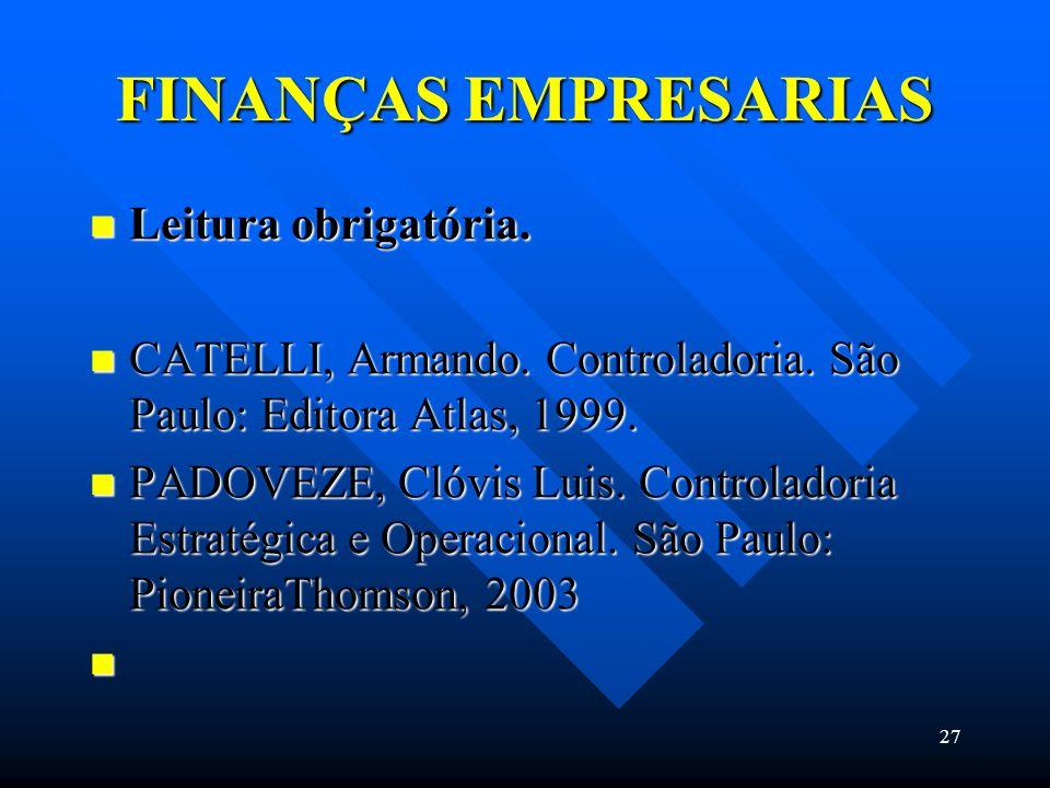 FINANÇAS EMPRESARIAS Leitura obrigatória.
