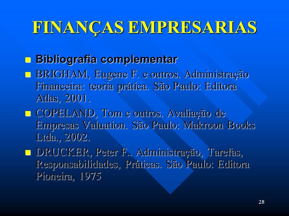 FINANÇAS EMPRESARIAS Bibliografia complementar