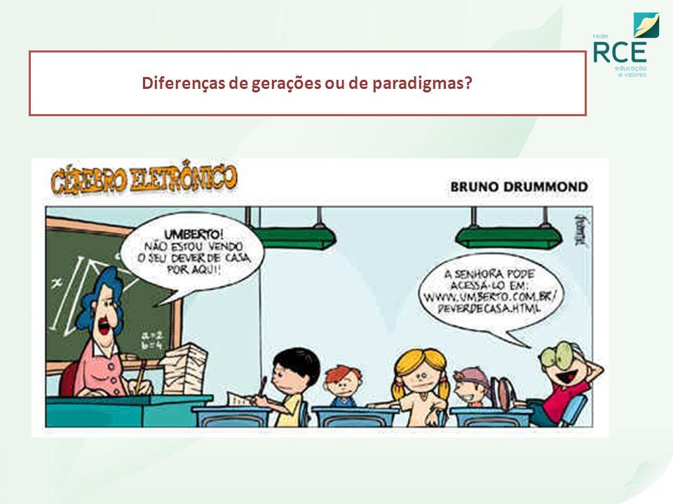 Diferenças de gerações ou de paradigmas