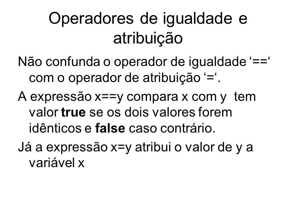 Operadores de igualdade e atribuição
