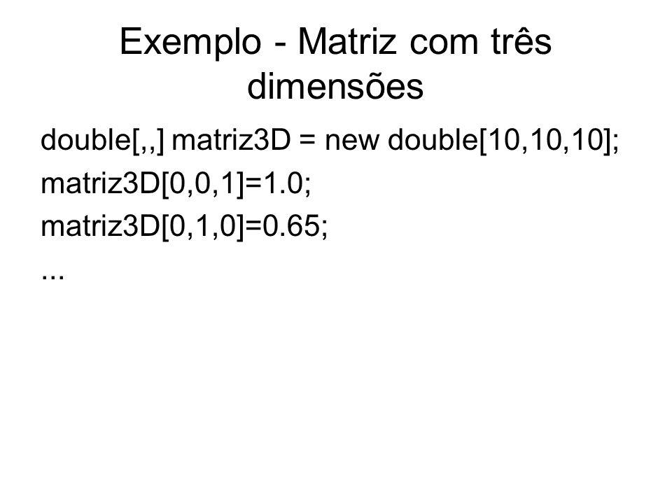 Exemplo - Matriz com três dimensões