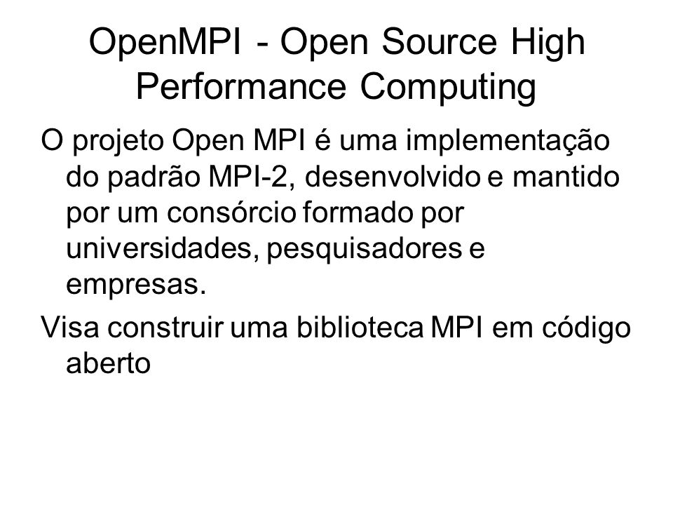 OpenMPI - Open Source High Performance Computing