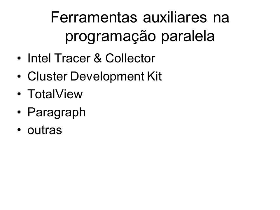 Ferramentas auxiliares na programação paralela