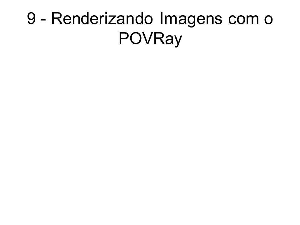 9 - Renderizando Imagens com o POVRay