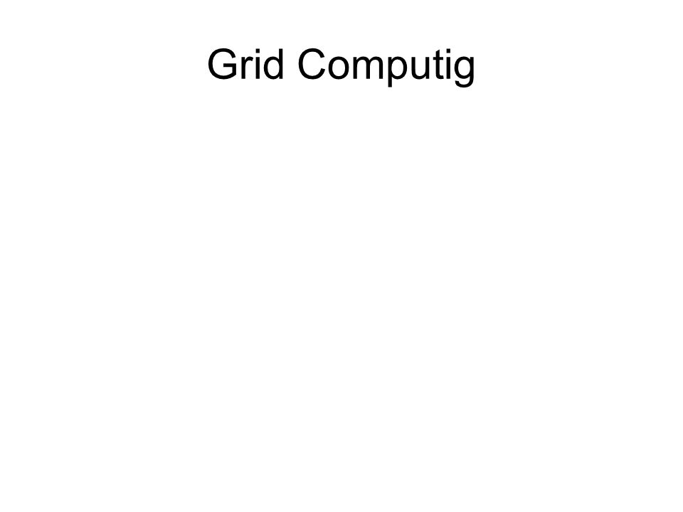 Grid Computig