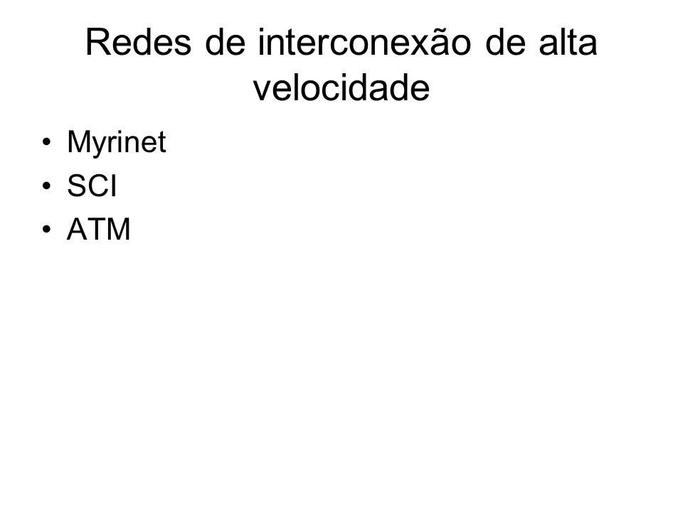 Redes de interconexão de alta velocidade
