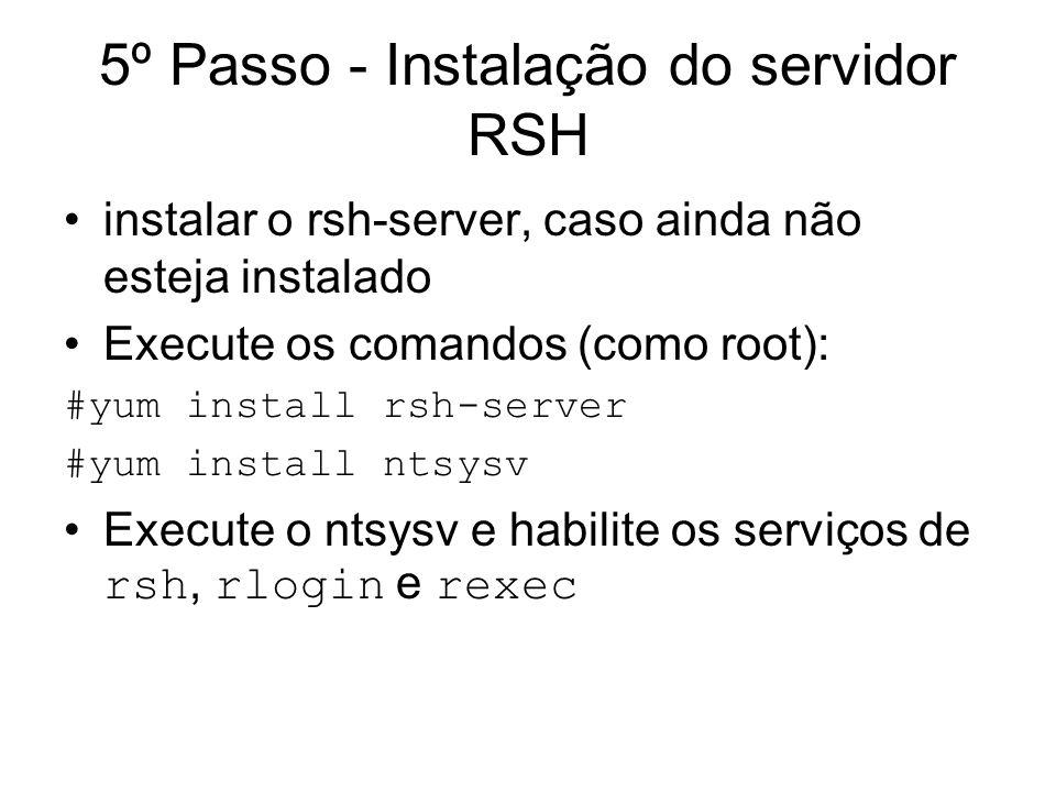 5º Passo - Instalação do servidor RSH