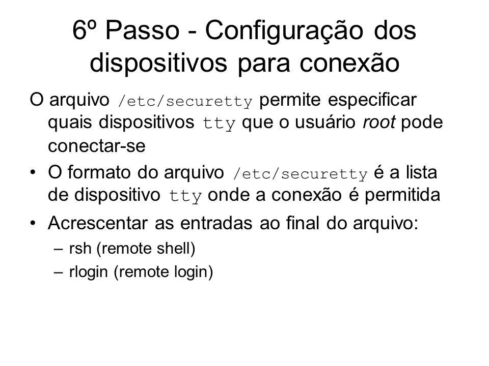 6º Passo - Configuração dos dispositivos para conexão