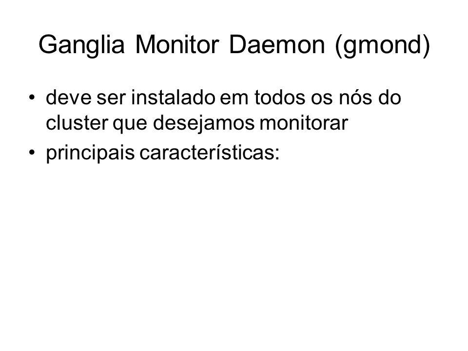 Ganglia Monitor Daemon (gmond)
