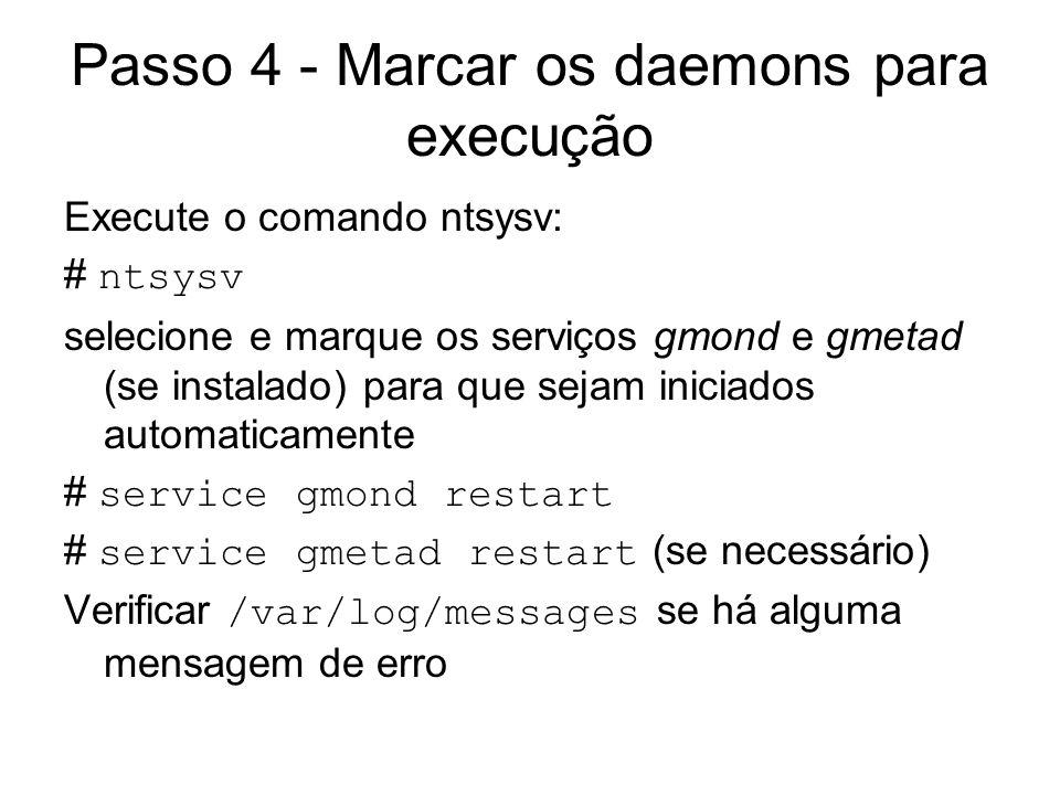 Passo 4 - Marcar os daemons para execução