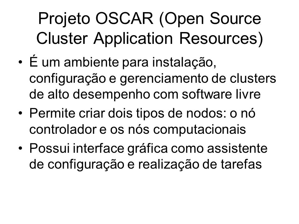 Projeto OSCAR (Open Source Cluster Application Resources)