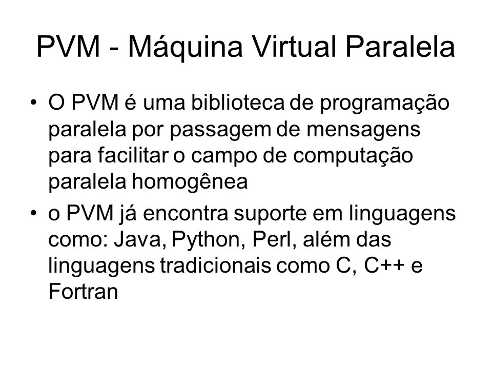 PVM - Máquina Virtual Paralela