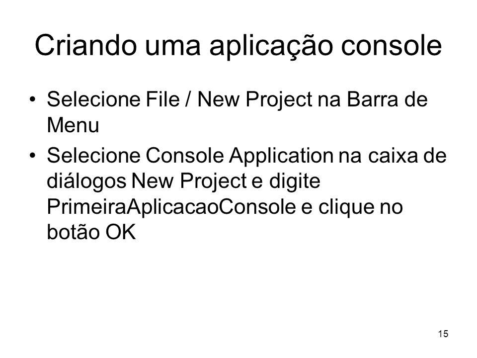 Criando uma aplicação console
