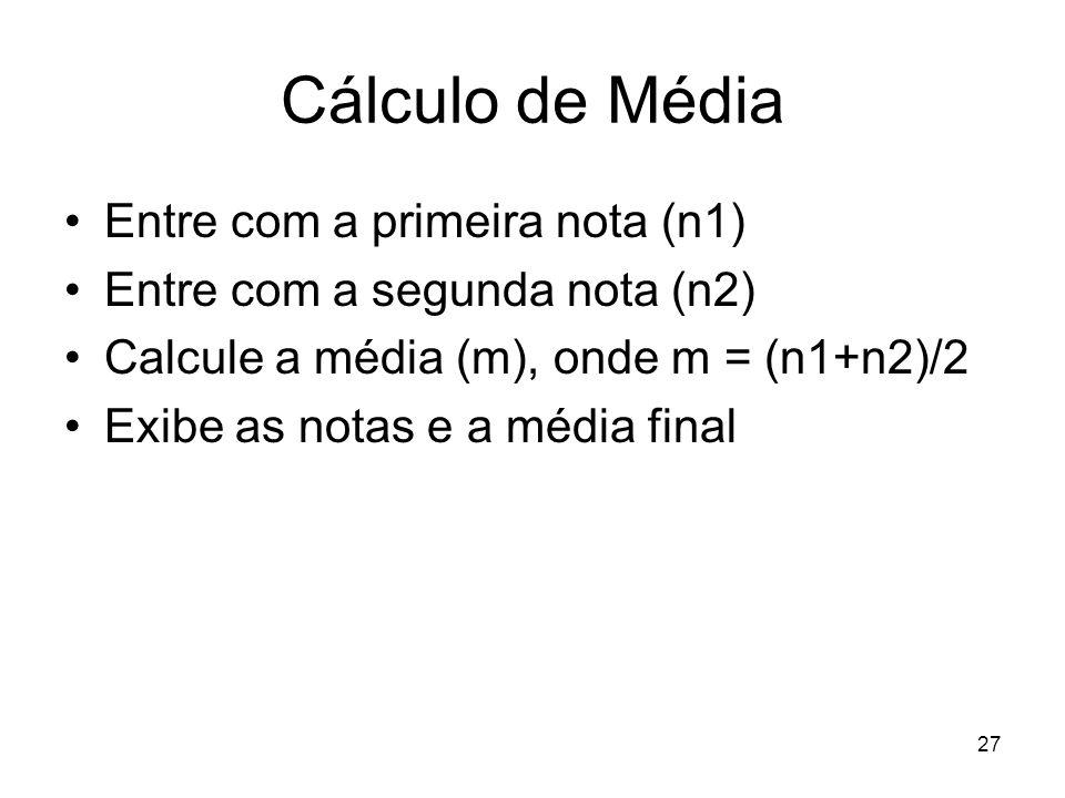 Cálculo de Média Entre com a primeira nota (n1)